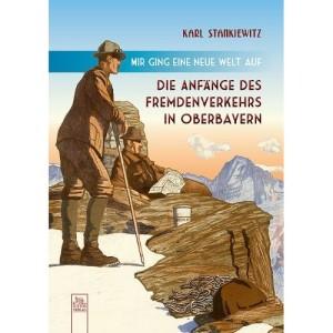 Die Anfänge des Fremdenverkehrs in Oberbayern
