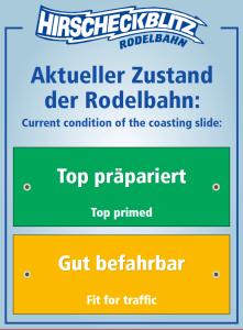 Pistenzustand Rodelbahn Hirscheckblitz