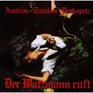 CD-Cover Der Watzmann ruft Ambros Tauchen Prokopetz