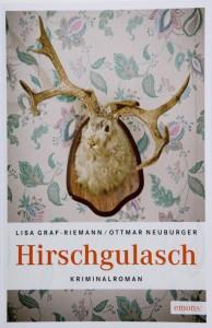 Berchtesgadenkrimi Hirschgulasch
