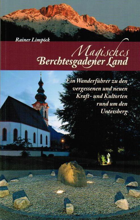 Autor Rainer Limpöck beschreibt über 60 Touren zu magischen Orten.