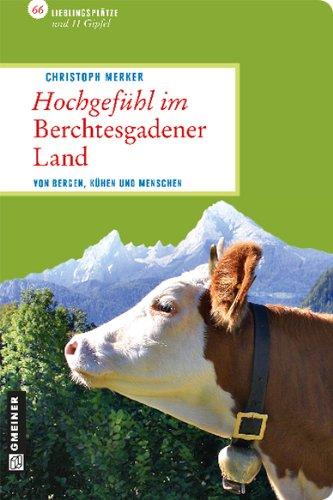 Hochgefühle im Berchtesgadener Land
