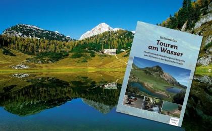 Stefan Herbke: Touren am Wasser|35 erfrischende Wanderungen zu Bergseen und Klammen in den Bayerischen Alpen
