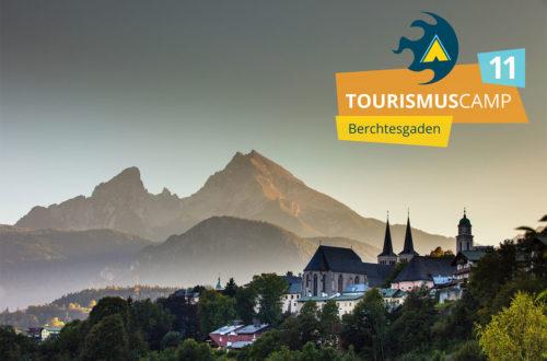 Tourismuscamp 2018 Berchtesgaden #tcamp18
